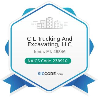 C L Trucking And Excavating, LLC - NAICS Code 238910 - Site Preparation Contractors