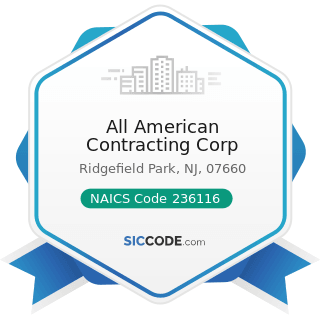 All American Contracting Corp - NAICS Code 236116 - New Multifamily Housing Construction (except...
