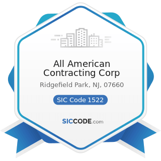 All American Contracting Corp - SIC Code 1522 - General Contractors-Residential Buildings, other...