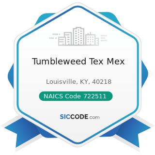 Tumbleweed Tex Mex - NAICS Code 722511 - Full-Service Restaurants