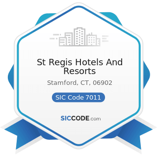 St Regis Hotels And Resorts - SIC Code 7011 - Hotels and Motels