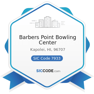 Barbers Point Bowling Center - SIC Code 7933 - Bowling Centers
