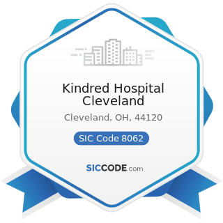 Kindred Hospital Cleveland - SIC Code 8062 - General Medical and Surgical Hospitals