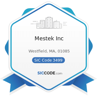 Mestek Inc - SIC Code 3499 - Fabricated Metal Products, Not Elsewhere Classified