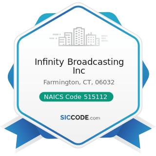 Infinity Broadcasting Inc - NAICS Code 515112 - Radio Stations