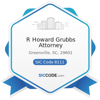 R Howard Grubbs Attorney - SIC Code 8111 - Legal Services