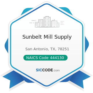 Sunbelt Mill Supply - NAICS Code 444130 - Hardware Stores