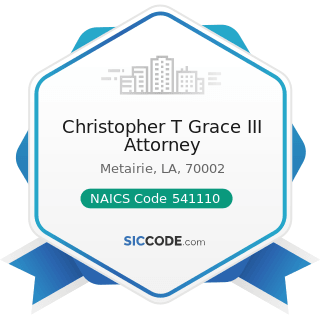 Christopher T Grace III Attorney - NAICS Code 541110 - Offices of Lawyers