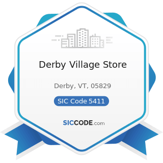 Derby Village Store - SIC Code 5411 - Grocery Stores