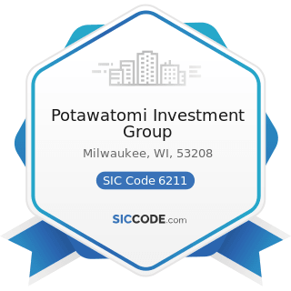 Potawatomi Investment Group - SIC Code 6211 - Security Brokers, Dealers, and Flotation Companies