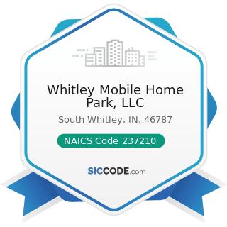 Whitley Mobile Home Park, LLC - NAICS Code 237210 - Land Subdivision