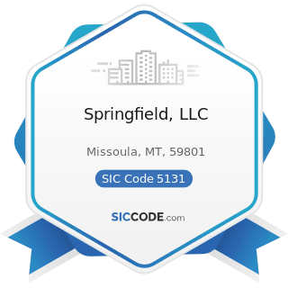 Springfield, LLC - SIC Code 5131 - Piece Goods, Notions, and other Dry Good