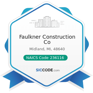 Faulkner Construction Co - NAICS Code 236116 - New Multifamily Housing Construction (except...