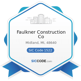 Faulkner Construction Co - SIC Code 1522 - General Contractors-Residential Buildings, other than...