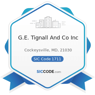 G.E. Tignall And Co Inc - SIC Code 1711 - Plumbing, Heating and Air-Conditioning