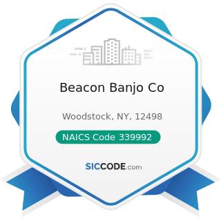 Beacon Banjo Co - NAICS Code 339992 - Musical Instrument Manufacturing