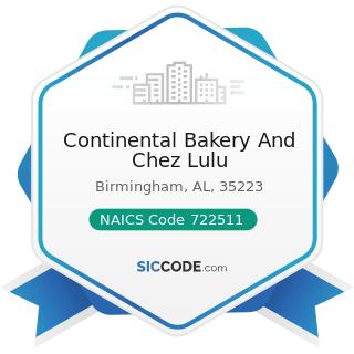 Continental Bakery And Chez Lulu - NAICS Code 722511 - Full-Service Restaurants