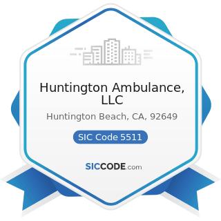 Huntington Ambulance, LLC - SIC Code 5511 - Motor Vehicle Dealers (New and Used)