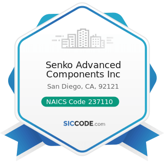 Senko Advanced Components Inc - NAICS Code 237110 - Water and Sewer Line and Related Structures...