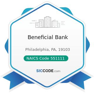 Beneficial Bank - NAICS Code 551111 - Offices of Bank Holding Companies