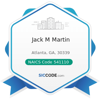 Jack M Martin - NAICS Code 541110 - Offices of Lawyers