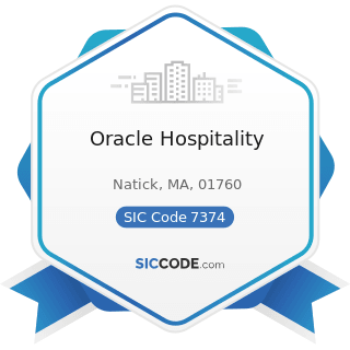 Oracle Hospitality - SIC Code 7374 - Computer Processing and Data Preparation and Processing...