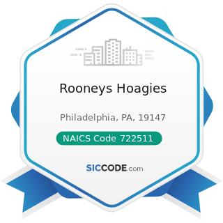 Rooneys Hoagies - NAICS Code 722511 - Full-Service Restaurants