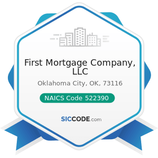 First Mortgage Company, LLC - NAICS Code 522390 - Other Activities Related to Credit...