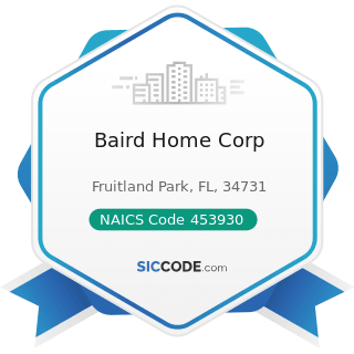Baird Home Corp - NAICS Code 453930 - Manufactured (Mobile) Home Dealers