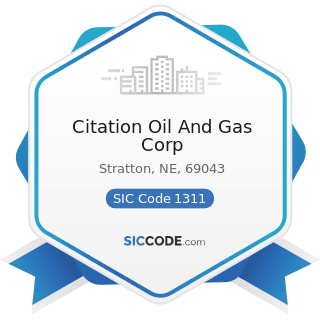 Citation Oil And Gas Corp - SIC Code 1311 - Crude Petroleum and Natural Gas