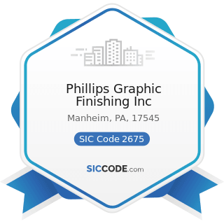 Phillips Graphic Finishing Inc - SIC Code 2675 - Die-Cut Paper and Paperboard and Cardboard