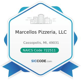 Marcellos Pizzeria, LLC - NAICS Code 722511 - Full-Service Restaurants