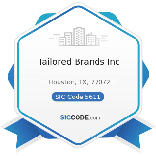 Tailored Brands Inc - SIC Code 5611 - Men's and Boys' Clothing and Accessory Stores