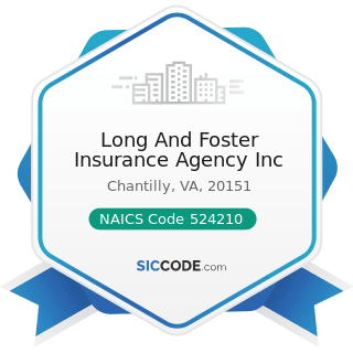 Long And Foster Insurance Agency Inc - NAICS Code 524210 - Insurance Agencies and Brokerages