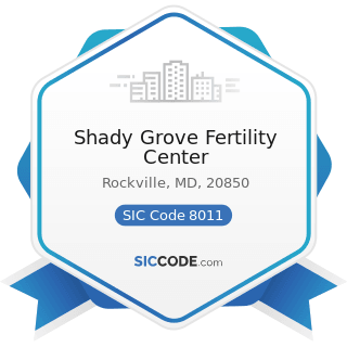 Shady Grove Fertility Center - SIC Code 8011 - Offices and Clinics of Doctors of Medicine