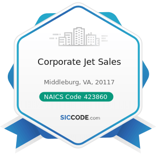 Corporate Jet Sales - NAICS Code 423860 - Transportation Equipment and Supplies (except Motor...