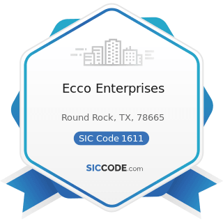 Ecco Enterprises - SIC Code 1611 - Highway and Street Construction, except Elevated Highways