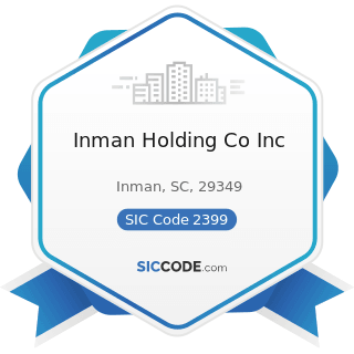 Inman Holding Co Inc - SIC Code 2399 - Fabricated Textile Products, Not Elsewhere Classified