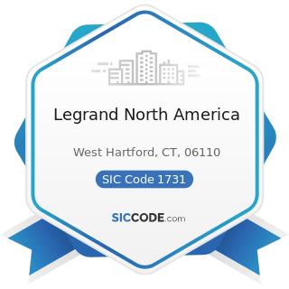 Legrand North America - SIC Code 1731 - Electrical Work