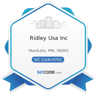 Ridley Usa Inc - SIC Code 0752 - Animal Specialty Services, except Veterinary