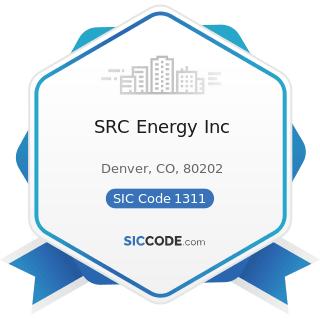 SRC Energy Inc - SIC Code 1311 - Crude Petroleum and Natural Gas