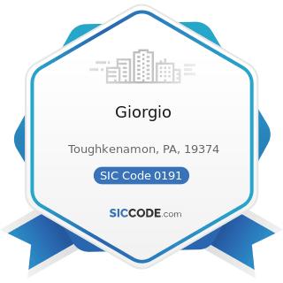 Giorgio - SIC Code 0191 - General Farms, Primarily Crop