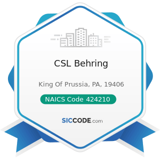 CSL Behring - NAICS Code 424210 - Drugs and Druggists' Sundries Merchant Wholesalers