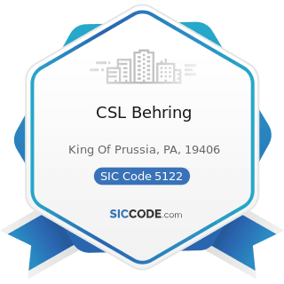 CSL Behring - SIC Code 5122 - Drugs, Drug Proprietaries, and Druggists' Sundries