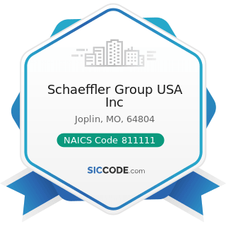 Schaeffler Group USA Inc - NAICS Code 811111 - General Automotive Repair