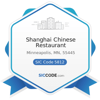 Shanghai Chinese Restaurant - SIC Code 5812 - Eating Places