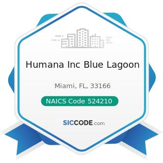 Humana Inc Blue Lagoon - NAICS Code 524210 - Insurance Agencies and Brokerages