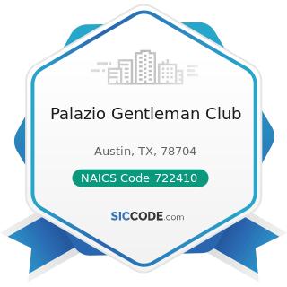 Palazio Gentleman Club - NAICS Code 722410 - Drinking Places (Alcoholic Beverages)