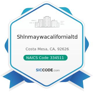 Shlnmaywacalifornialtd - NAICS Code 334511 - Search, Detection, Navigation, Guidance,...