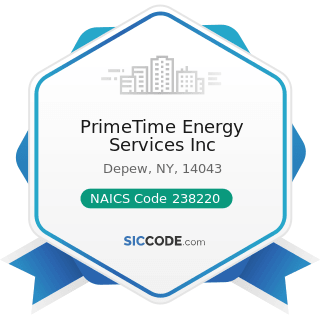 PrimeTime Energy Services Inc - NAICS Code 238220 - Plumbing, Heating, and Air-Conditioning...